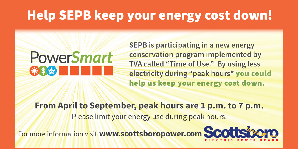 """SEPB is participating in a new energy conservation program implemented by TVA called """"Time of Use."""" By using less electricity during peak hours"""